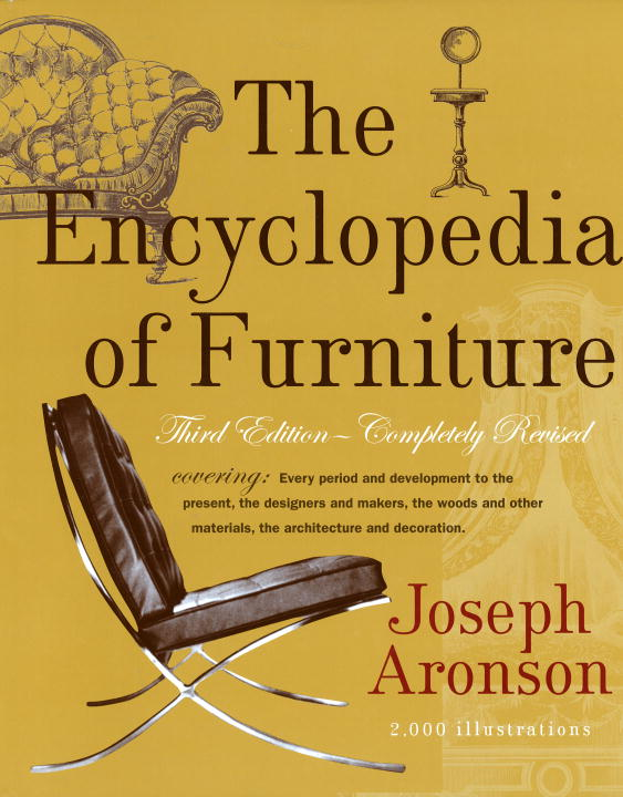 The Encyclopedia of Furniture By Aronson, Joseph