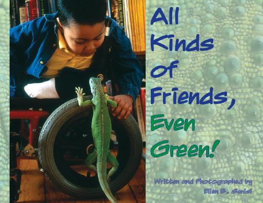 All Kinds of Friends, Even Green! By Senisi, Ellen B.